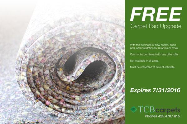 Free Carpet Pad Upgrade